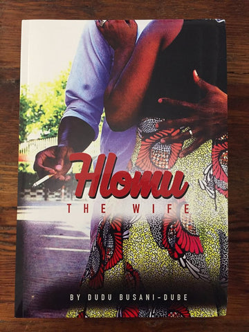 Hlomu the Wife, Dudu Busani-Dube, romance novel, African novel