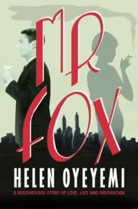 Mr Fox<br>by Helen Oyeyemi