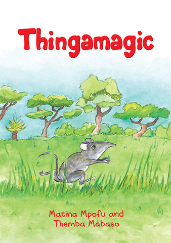 Thingamagic by Matina Mpofu