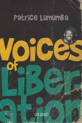 Voices Of Liberation: Patrice Lumumba