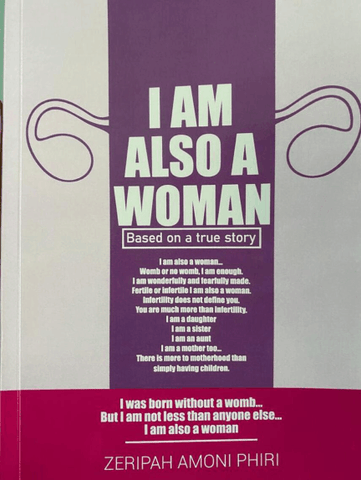 I am Also a Woman by Zeripah Amoni Phiri
