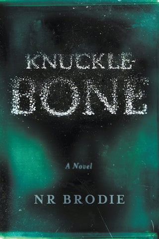 Knucklebone by Nechama Brodie