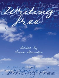 Writing Free, by Irene Staunton