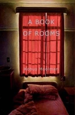 A Book of Rooms, by Kobus Moolman