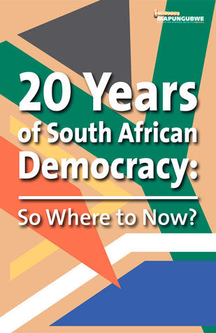 20 Years of Democracy , So where to now?