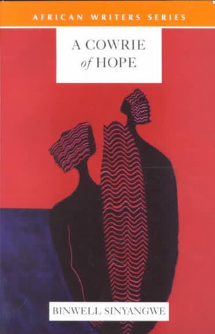 A Cowrie of Hope <br> by Binwell Sinyangwe