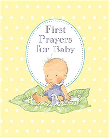First Prayers for Baby Hardcover <br> Sophie Piper (Author), Annabel Spenceley (Illustrator)