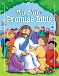 My Little Promise Bible <br> Juliet David (Author), Lucy Barnard (Illustrator)