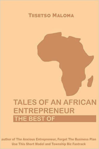 Tales of an African Entrepreneur: The Best Of