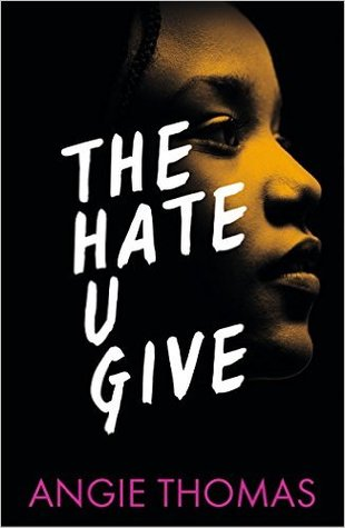 The Hate You Give <br> by Angie Thomas