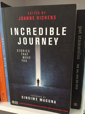 Incredible Journey: Short.Sharp.Stories Anthology