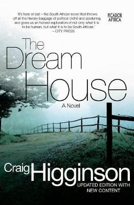The Dream House, Craig Higginson