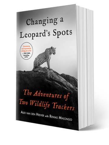 Changing a Leopard's Spots: The Adventures of Two Wildlife Trackers