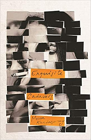 Exquisite Cadavers by Meena Kandasamy