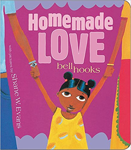 Homemade Love (boardbook) <br> by bell hooks