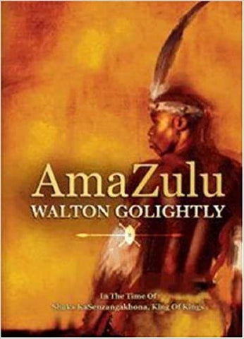 AmaZulu, by Walton Golightly (Used)