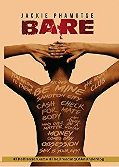 Bare: The Blesser's Game <br> by Jackie Phamotse