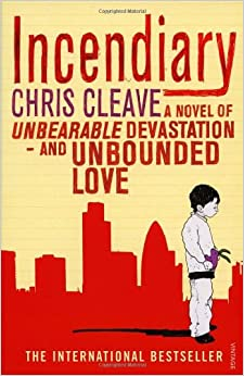 Incendiary (used), by Chris Cleave