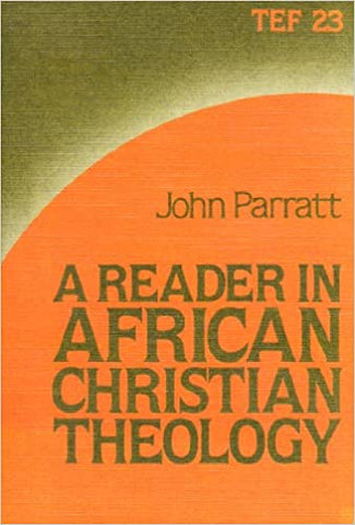 A Reader in African Christian Theology, by John Parratt
