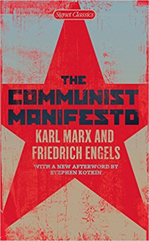 The Communist Manifesto <br> by Karl Marx