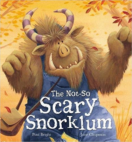 The Not-So Scary Snorklum (Hardcover) by Paul Bright