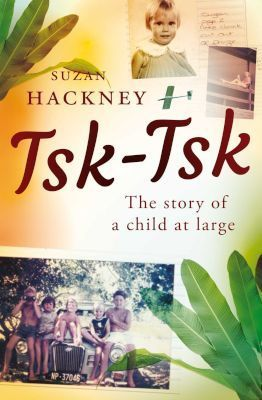 Tsk-Tsk - The Story Of A Child At Large
