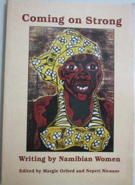 Coming on strong: Writing by Namibian women