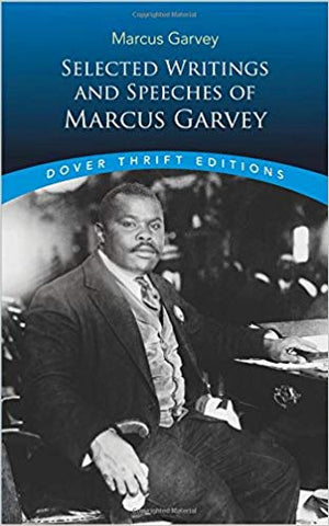 Selected Writings and Speeches of Marcus Garvey (Dover Thrift Editions) Paperback  <br> Marcus Garvey  (Author), Bob Blaisdell  (Editor)