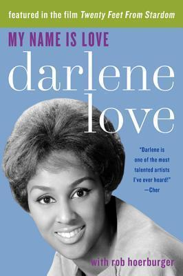 My Name Is Love, by Darlene Love