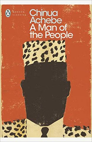 Man Of The People, by Chinua Achebe