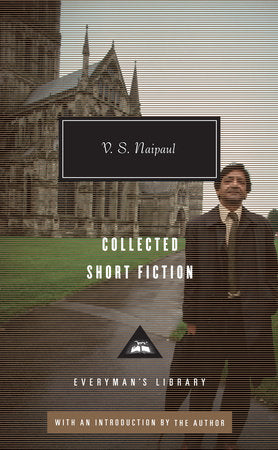 Collected Short Fiction (hardback), by V. S. Naipaul