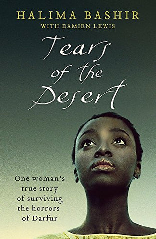 TEARS OF THE DESERT: A Memoir of Survival in Darfur, by Damien Lewis
