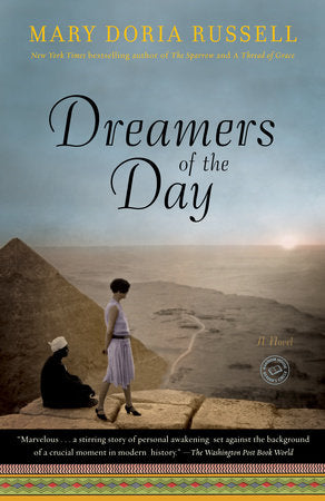 Dreamers of the Day, by Mary Doria Russell