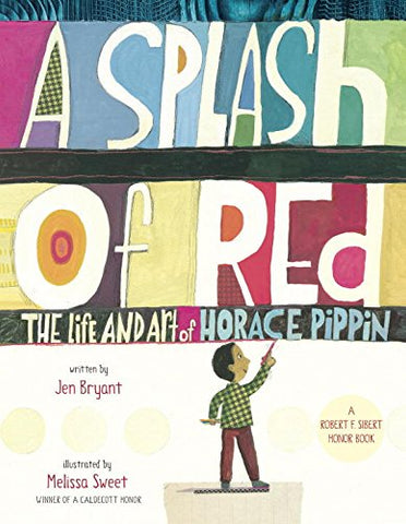 A Splash of Red: The Life and Art of Horace Pippin