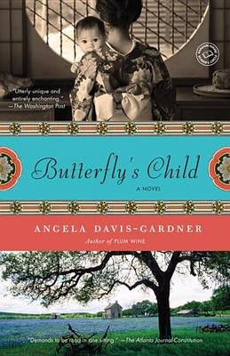 Butterfly's Child: A Novel by Angela Davis-Gardner