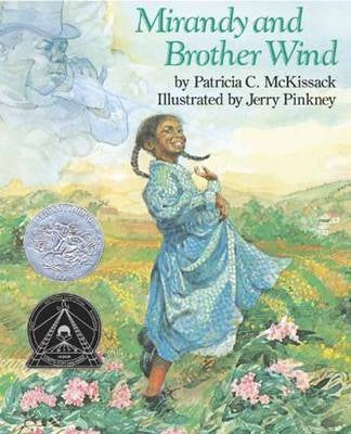 Mirandy and Brother Wind by Patricia C McKissack