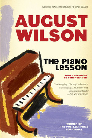 The Piano Lesson, by August Wilson
