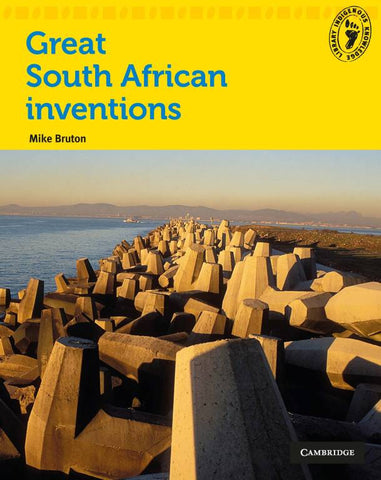 Great South African Inventions by Mike Bruton