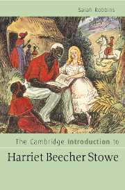 Cambridge Introduction to Harriet Beecher Stowe