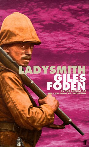 Ladysmith, by Giles Foden