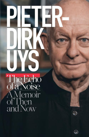 Pieter-Dirk Uys : The Echo Of A Noise