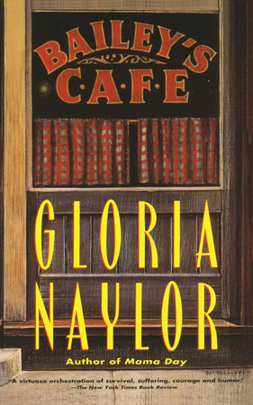 Bailey's Cafe, by Gloria Naylor