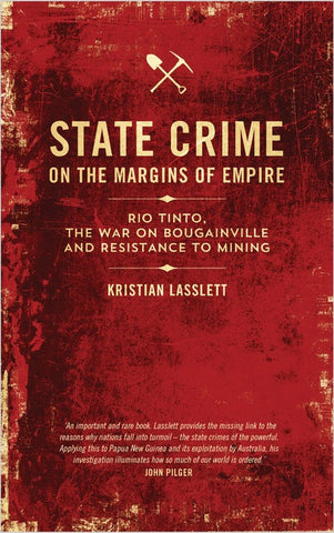 State Crime on the Margins of Empire, by Kristian Lasslett