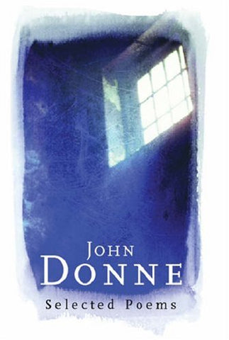 Selected Poems, by John Donne