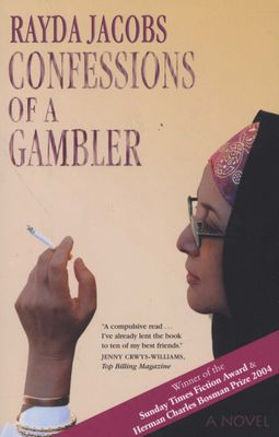 Confessions Of A Gambler, by Rayda Jacobs