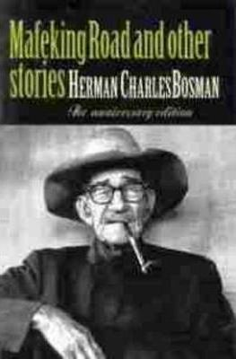 Mafeking Road and Other Short Stories (used), by Herman Charles Bosman