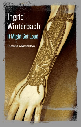 It Might Get Loud <br> by Ingrid Winterbach