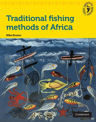 Traditional fishing methods of Africa