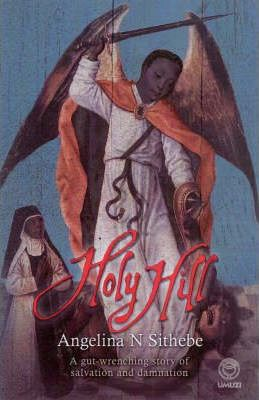 Holy Hill by Angelina N. Sithebe , Edited by Jeanne Hromnik