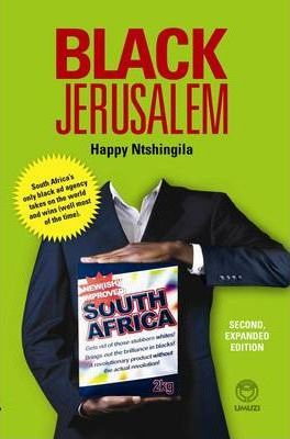 Black Jerusalem by Happy Ntshingila